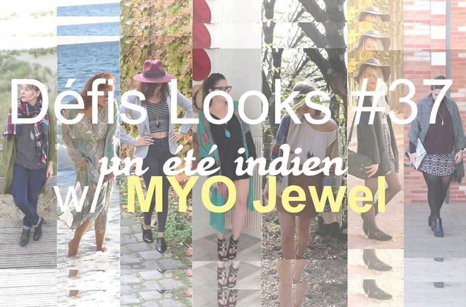 Défi Looks, les blogueuses invitent Myo jewel